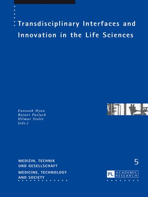 cover image of Transdisciplinary Interfaces and Innovation in the Life Sciences
