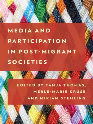 cover image of Media and Participation in Post-Migrant Societies