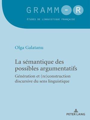 cover image of La sémantique des possibles argumentatifs