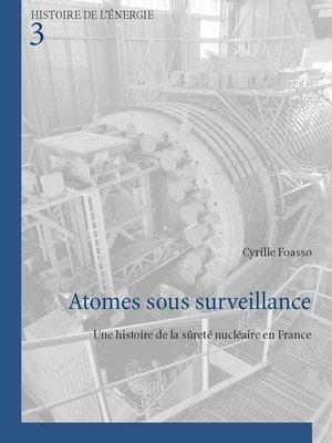 cover image of Atomes sous surveillance