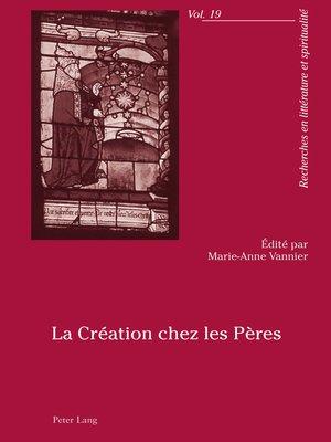 cover image of La Création chez les Pères