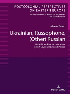 cover image of Ukrainian, Russophone, (Other) Russian