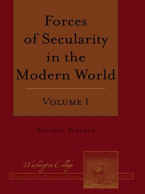 cover image of Forces of Secularity in the Modern World