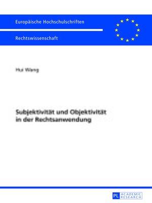 cover image of Subjektivitaet und Objektivitaet in der Rechtsanwendung