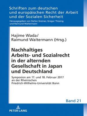 cover image of Nachhaltiges Arbeits- und Sozialrecht in der alternden Gesellschaft in Japan und Deutschland