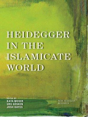cover image of Heidegger in the Islamicate World