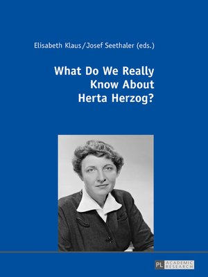 cover image of What Do We Really Know About Herta Herzog?