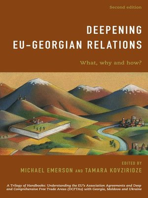 cover image of Deepening EU-Georgian Relations