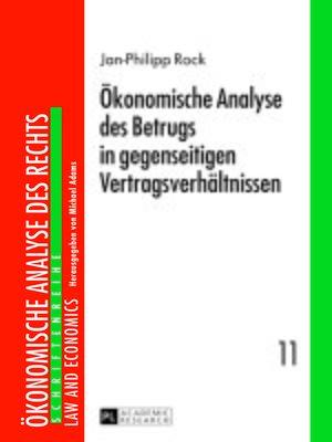 cover image of Oekonomische Analyse des Betrugs in gegenseitigen Vertragsverhaeltnissen