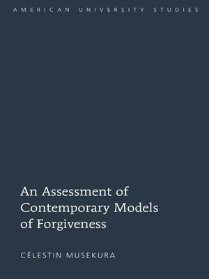 cover image of An Assessment of Contemporary Models of Forgiveness