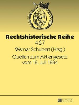cover image of Quellen zum Aktiengesetz vom 18. Juli 1884