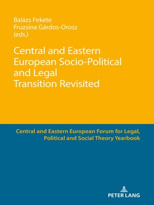 cover image of Central and Eastern European Socio-Political and Legal Transition Revisited