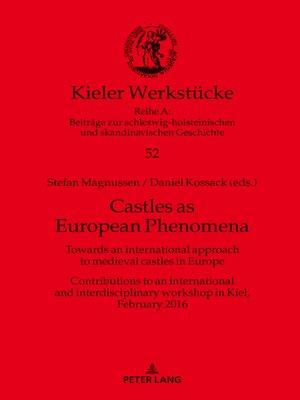 cover image of Castles as European Phenomena