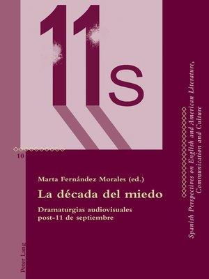 cover image of La década del miedo