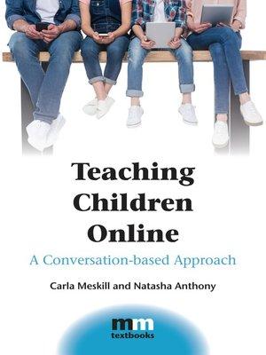 cover image of Teaching Children Online