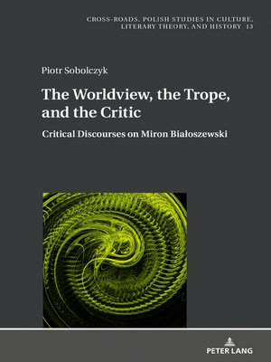 cover image of The Worldview, the Trope, and the Critic