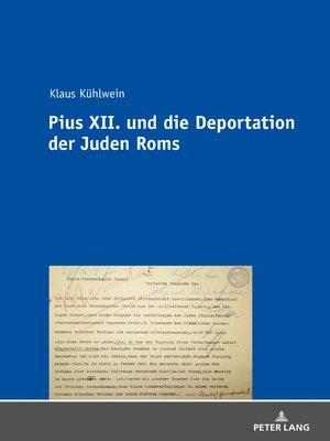 cover image of Pius XII. und die Deportation der Juden Roms