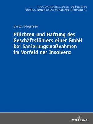 cover image of Pflichten und Haftung des Geschäftsführers einer GmbH bei Sanierungsmaßnahmen im Vorfeld der Insolvenz