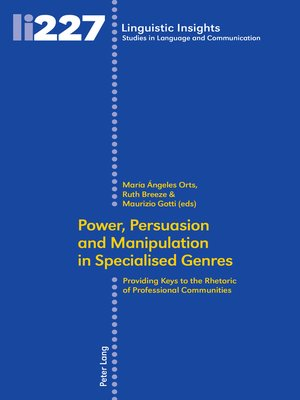 cover image of Power, Persuasion and Manipulation in Specialised Genres