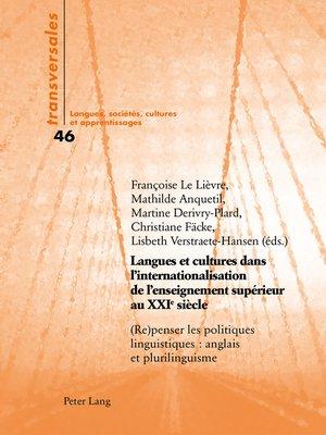 cover image of Langues et cultures dans l'internationalisation de l'enseignement supérieur au XXIe siècle