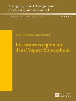 cover image of Les français régionaux dans lespace francophone