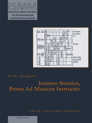 cover image of Ioannes Stomius, Prima Ad Musicen Instructio