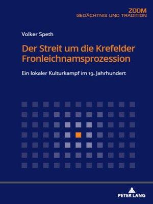 cover image of Der Streit um die Krefelder Fronleichnamsprozession