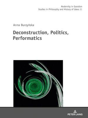 cover image of Deconstruction, Politics, Performatics