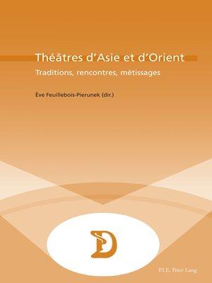 cover image of Théâtres dAsie et dOrient