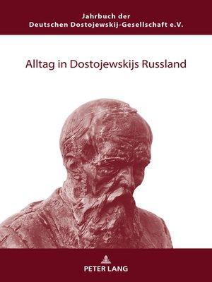 cover image of Alltag in Dostojewskijs Russland