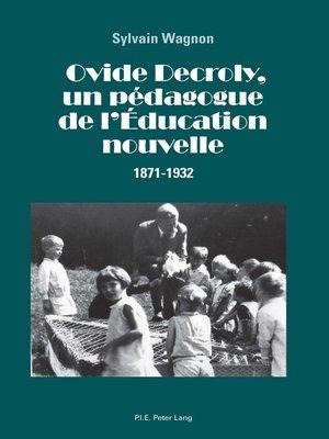 cover image of Ovide Decroly, un pédagogue de lÉducation nouvelle