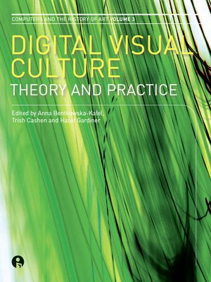 cover image of Digital Visual Culture: Theory and Practice