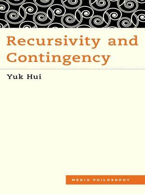 cover image of Recursivity and Contingency