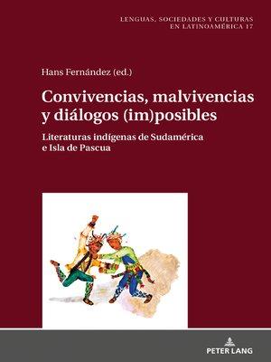 cover image of Convivencias, malvivencias y diálogos (im)posibles