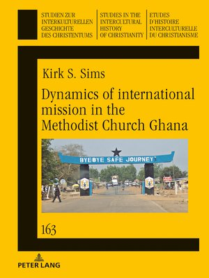 cover image of Dynamics of international mission in the Methodist Church Ghana