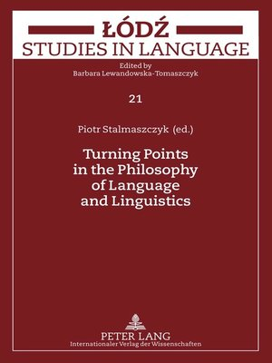 cover image of Turning Points in the Philosophy of Language and Linguistics