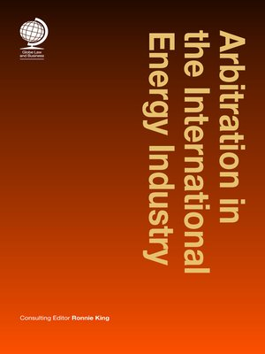 cover image of Arbitration in the International Energy Industry