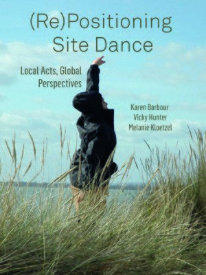 cover image of (Re)Positioning Site Dance