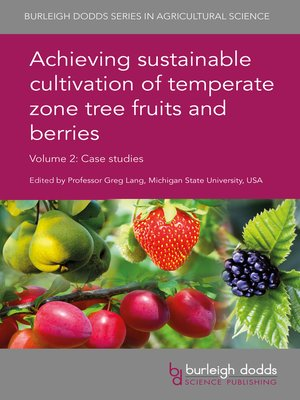 cover image of Achieving sustainable cultivation of temperate zone tree fruits and berries Volume 2