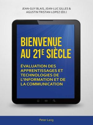 cover image of Bienvenue au 21 e  siècle