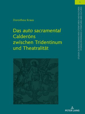 cover image of Das «auto sacramental» Calderóns zwischen Tridentinum und Theatralitaet