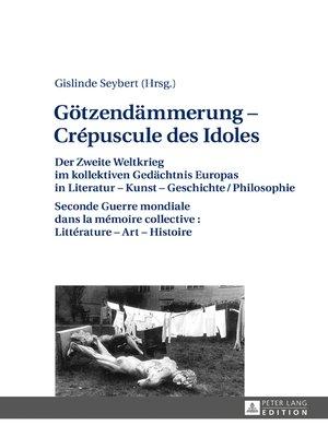 cover image of Goetzendaemmerung  Crépuscule des Idoles