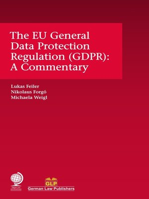cover image of The EU General Data Protection Regulation (GDPR)