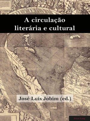 cover image of A circulação literária e cultural