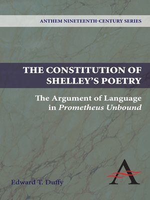 The Constitution Of Shelley S Poetry By Edward T Duffy border=