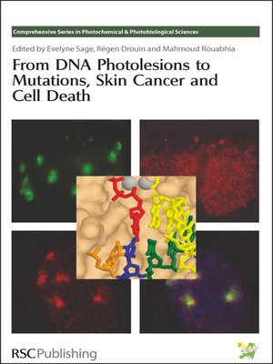 cover image of From DNA Photolesions to Mutations, Skin Cancer and Cell Death