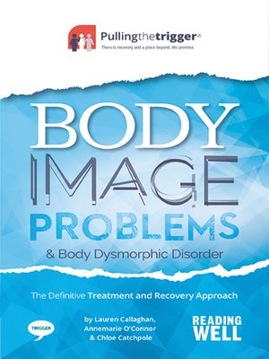 cover image of Body Image Problems and Body Dysmorphic Disorder