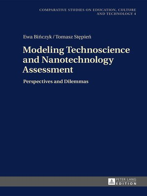 cover image of Modeling Technoscience and Nanotechnology Assessment