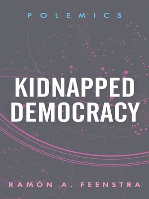 cover image of Kidnapped Democracy