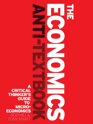 cover image of The Economics Anti-Textbook